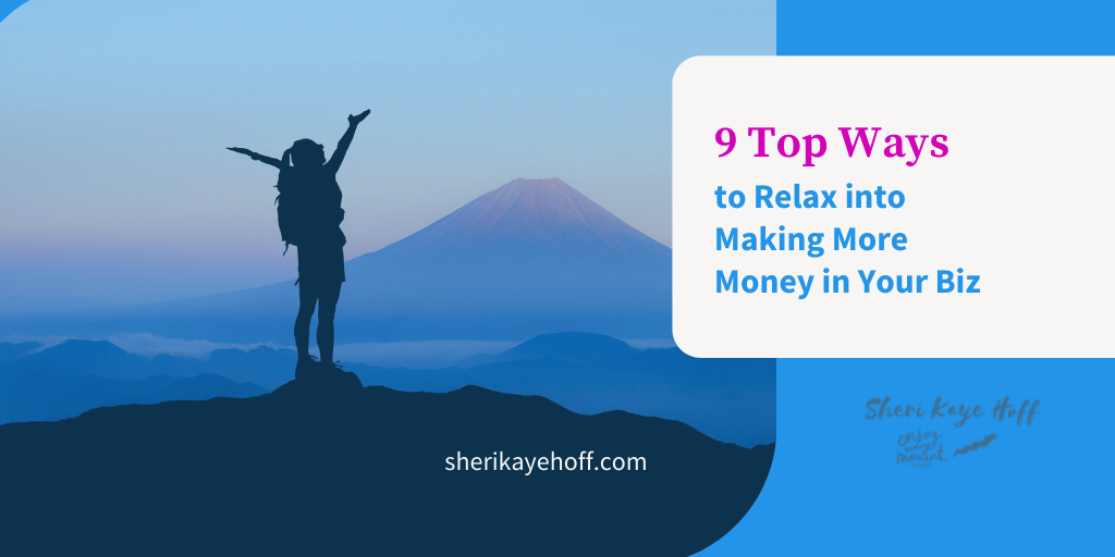 9 Keys to Making More Money in Your Business