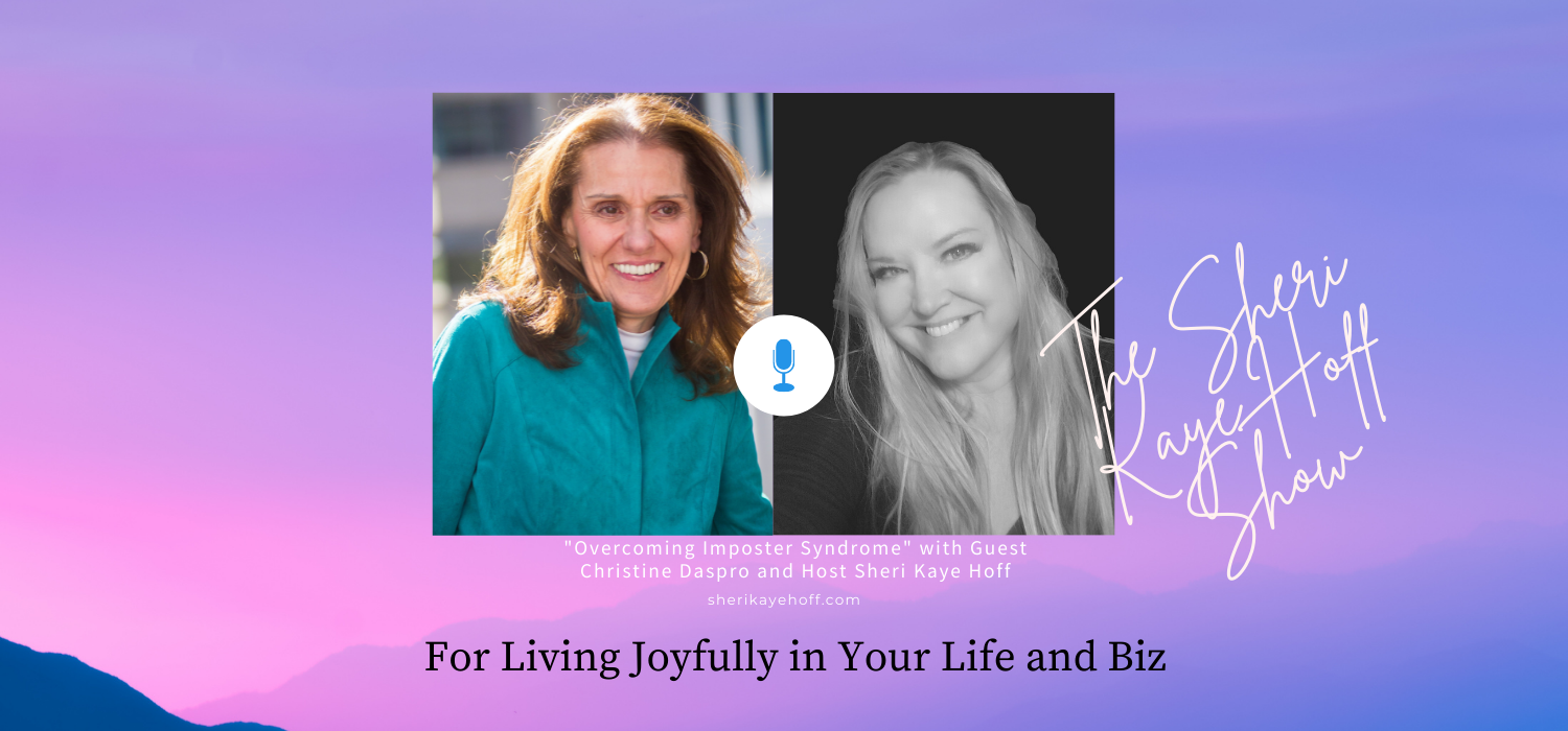 Overcoming Imposter Syndrome with Guest Christine Daspro