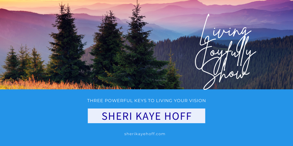 Three Powerful Keys to Living Your Vision