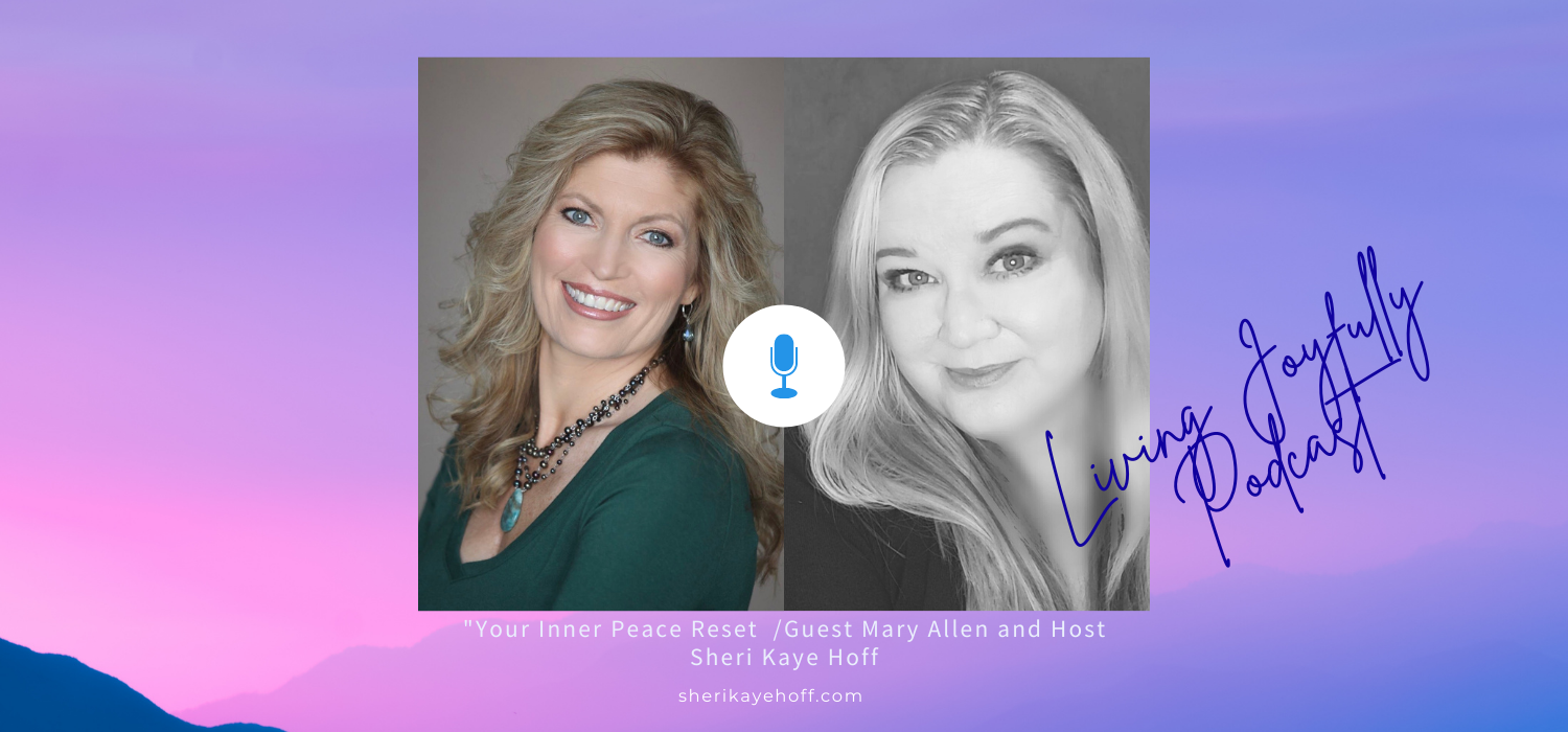 Discover Your Inner Peace Reset with Mary Allen