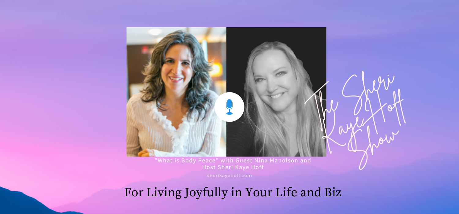 What is Body Peace? with guest Nina Manolson