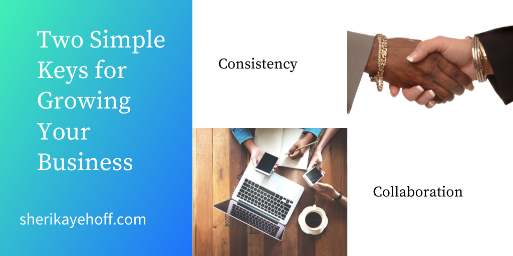 Two Simple Keys for Growing Your Business