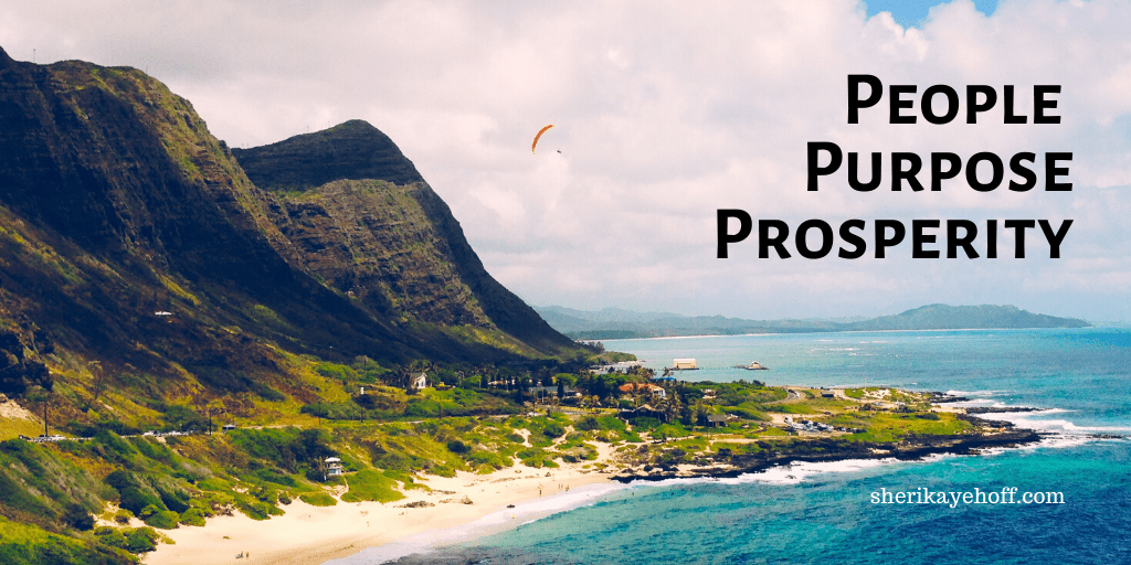 Get Clear About Your People, Purpose, and Prosperity
